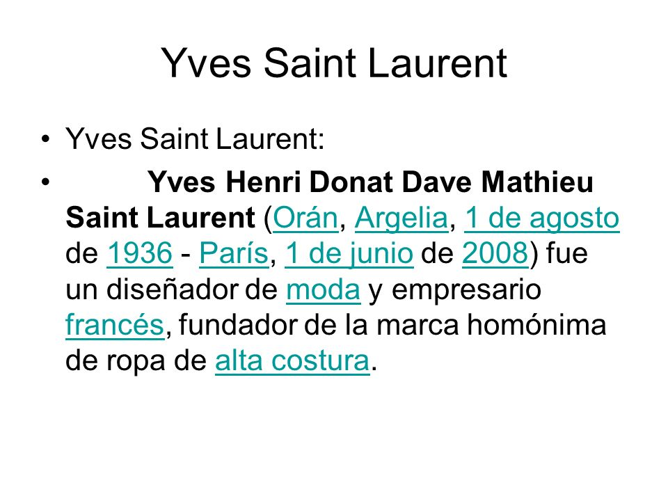 Yves Saint Laurent Yves Saint Laurent: