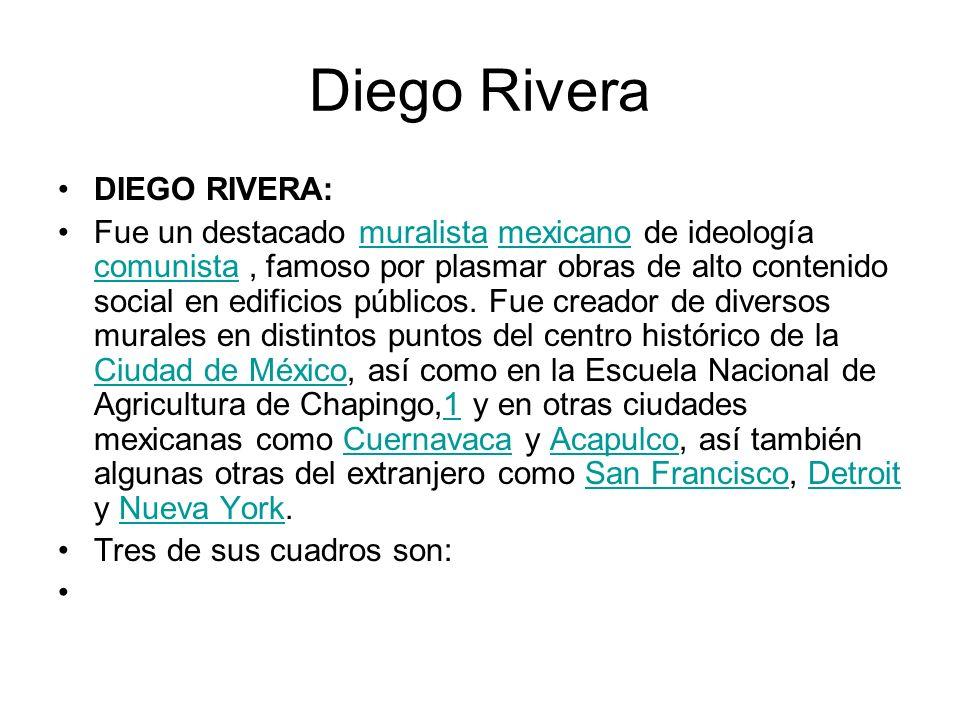 Diego Rivera DIEGO RIVERA: