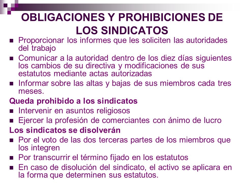 OBLIGACIONES Y PROHIBICIONES DE LOS SINDICATOS