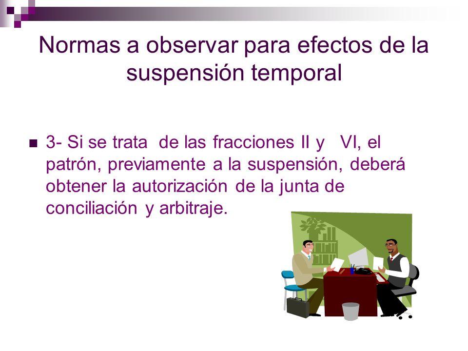 Normas a observar para efectos de la suspensión temporal