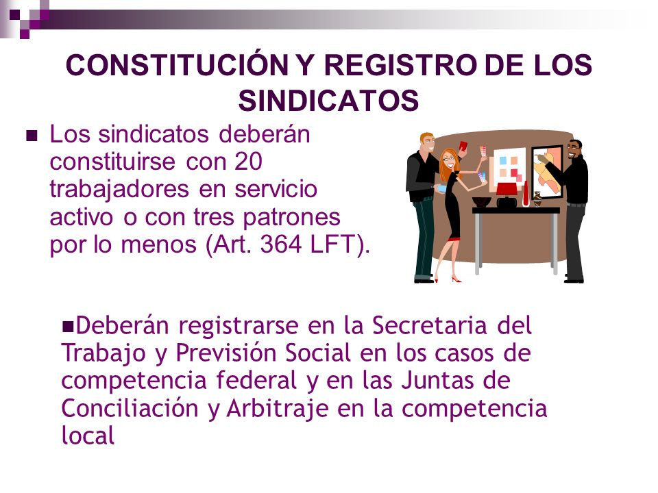CONSTITUCIÓN Y REGISTRO DE LOS SINDICATOS