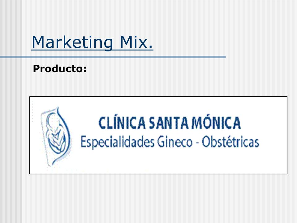 Marketing Mix. Producto: