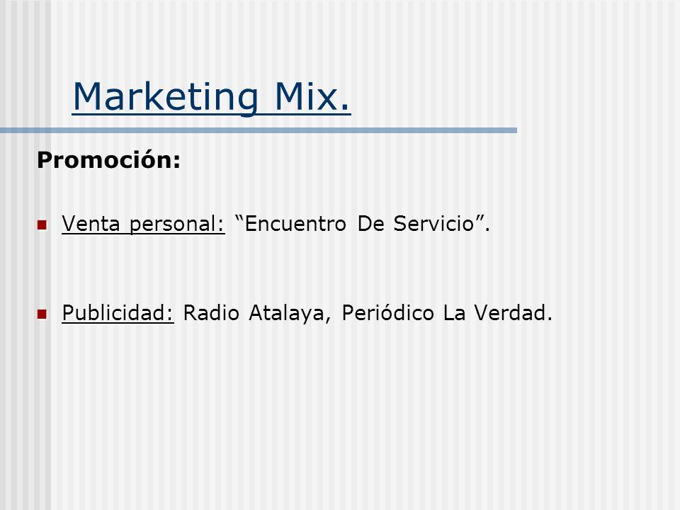 Marketing Mix. Promoción: Venta personal: Encuentro De Servicio .