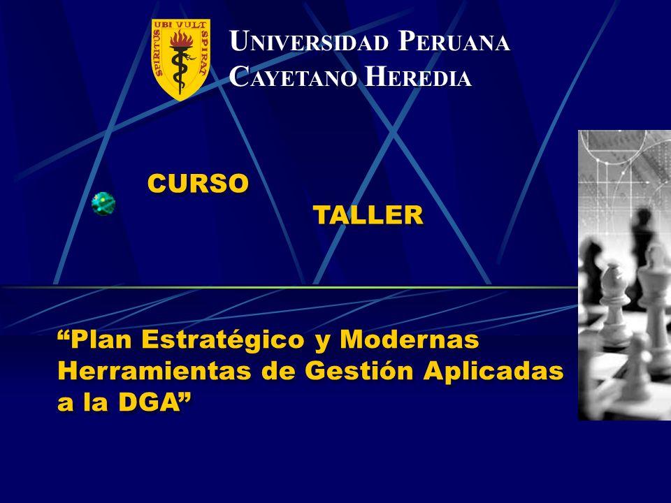 UNIVERSIDAD PERUANA CAYETANO HEREDIA CURSO TALLER