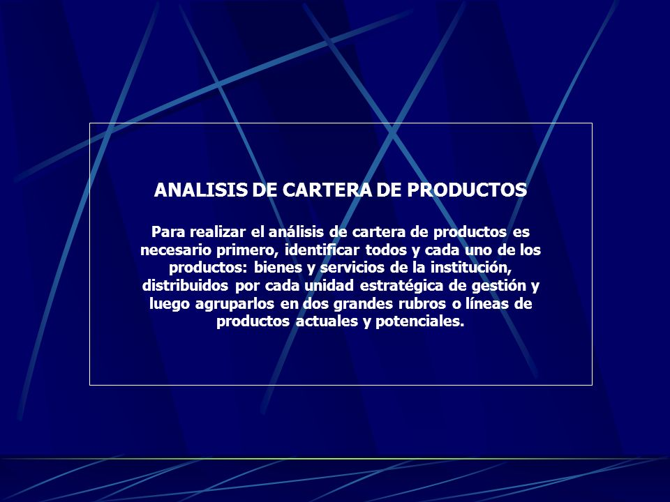 ANALISIS DE CARTERA DE PRODUCTOS