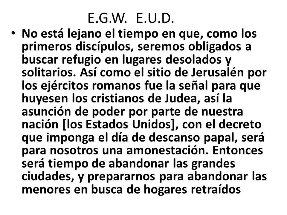 E.G.W. E.U.D.
