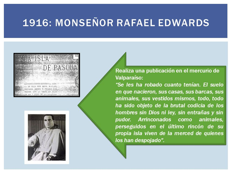 1916: Monseñor Rafael edwards