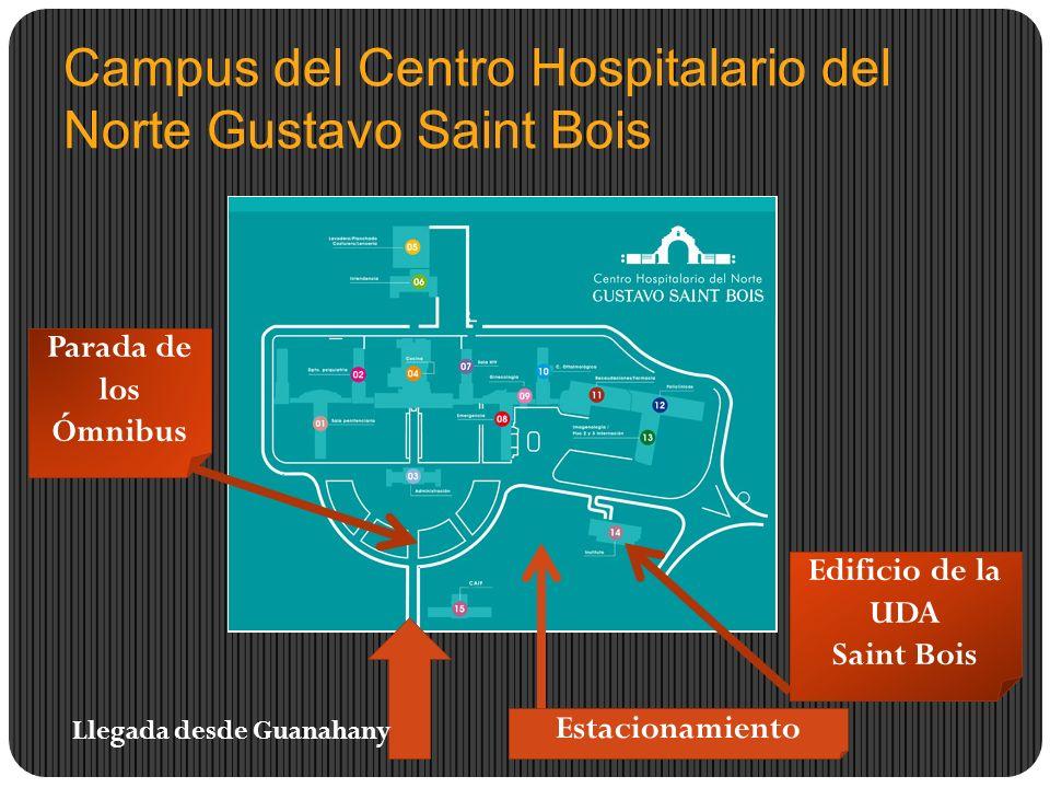 Campus del Centro Hospitalario del Norte Gustavo Saint Bois