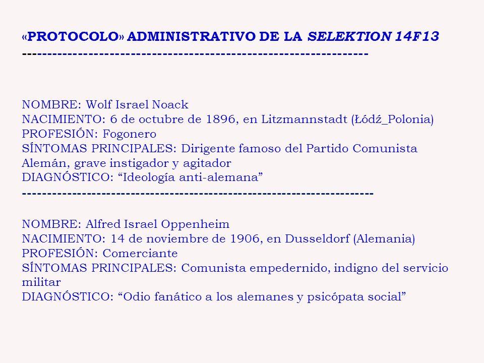 «PROTOCOLO» ADMINISTRATIVO DE LA SELEKTION 14F13 ------------------------------------------------------------------