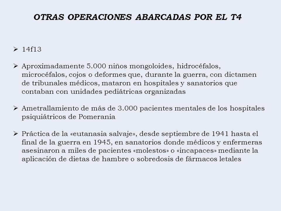OTRAS OPERACIONES ABARCADAS POR EL T4