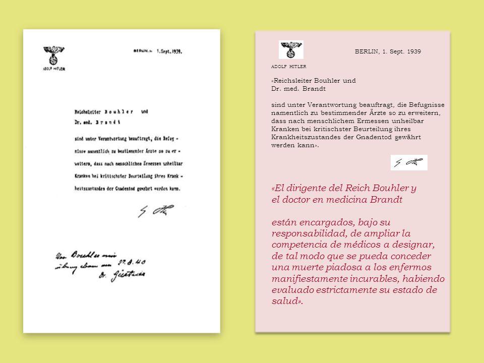 «El dirigente del Reich Bouhler y el doctor en medicina Brandt