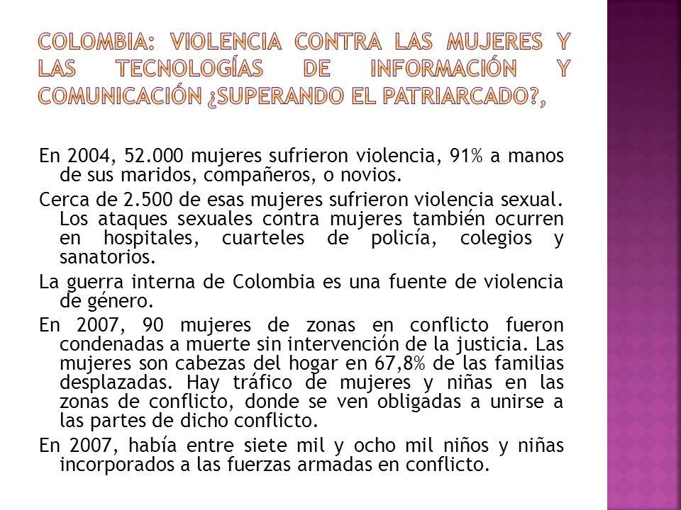 Colombia: violencia contra las mujeres y las tecnologías de información y comunicación ¿Superando el patriarcado ,