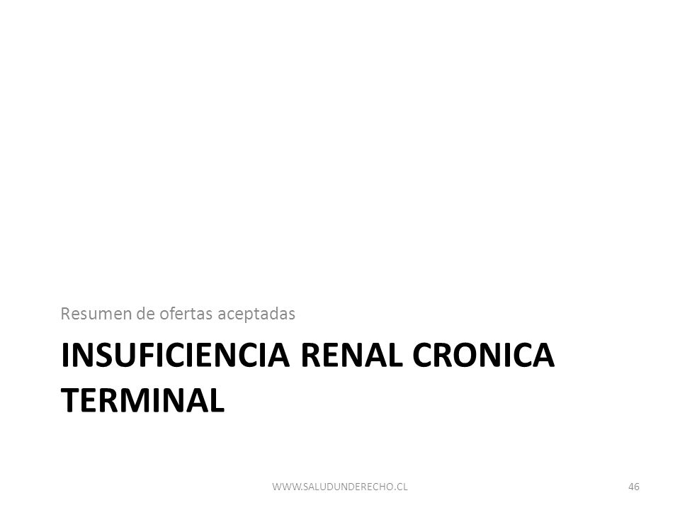 INSUFICIENCIA RENAL CRONICA TERMINAL