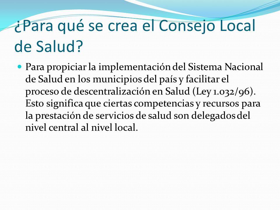 ¿Para qué se crea el Consejo Local de Salud