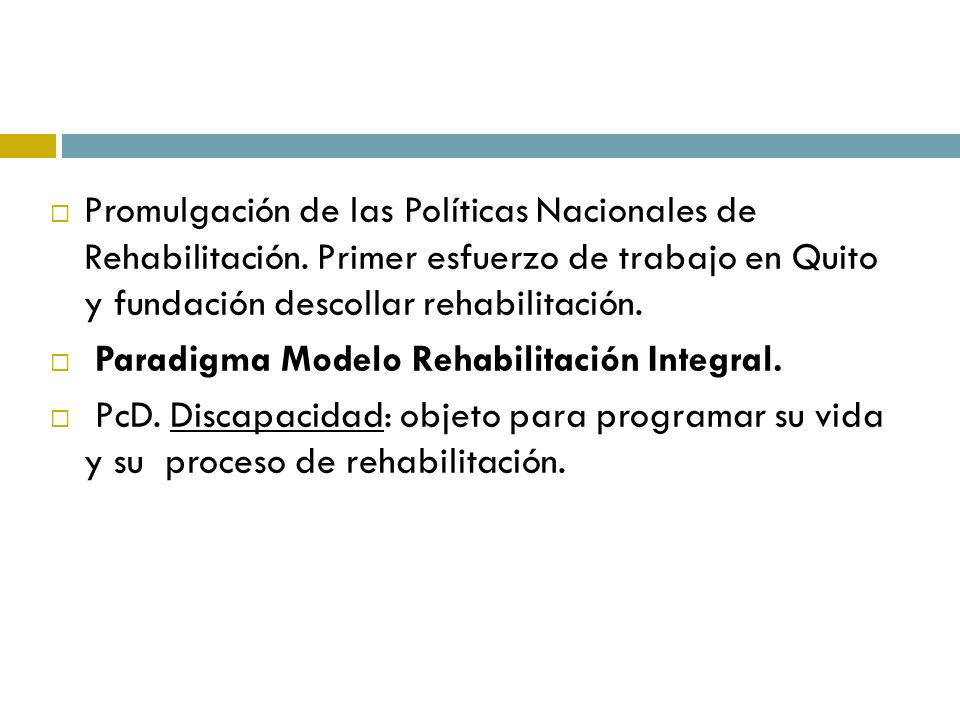 Promulgación de las Políticas Nacionales de Rehabilitación