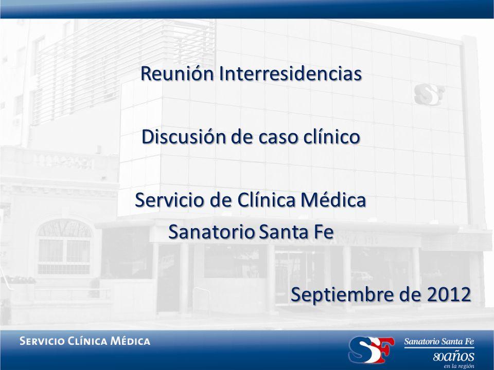 Reunión Interresidencias Discusión de caso clínico