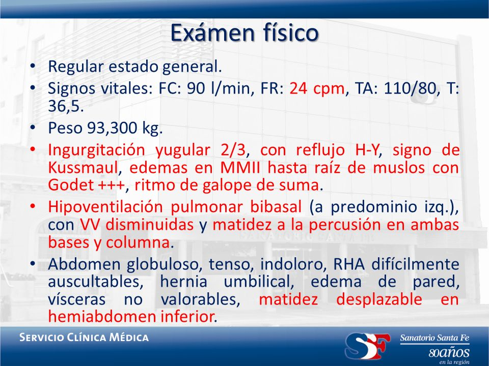 Exámen físico Regular estado general.