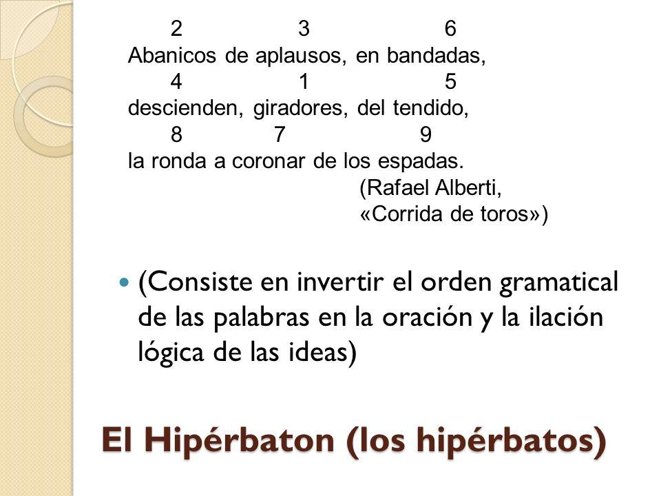 El Hipérbaton (los hipérbatos)