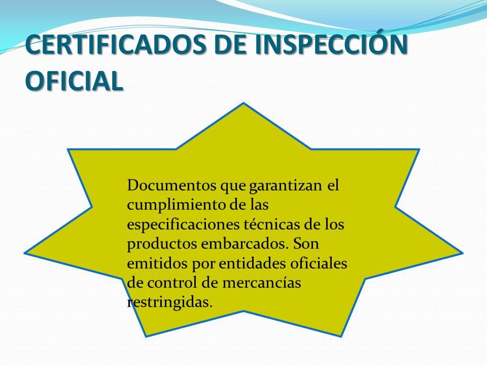 CERTIFICADOS DE INSPECCIÓN OFICIAL