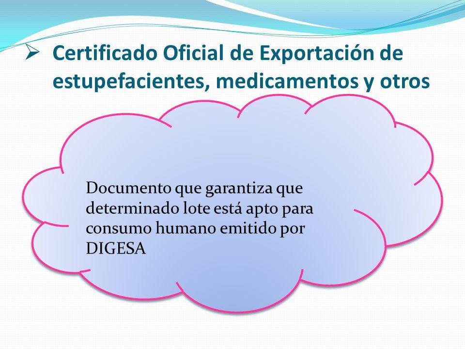 Certificado Oficial de Exportación de estupefacientes, medicamentos y otros