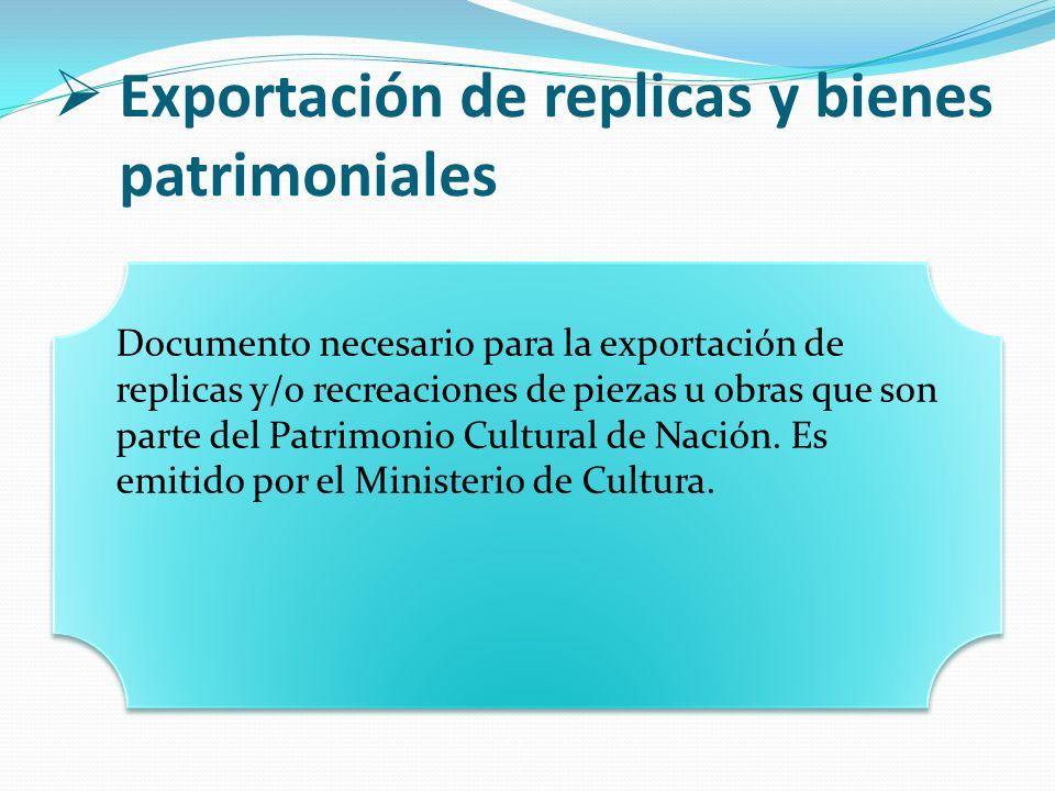 Exportación de replicas y bienes patrimoniales