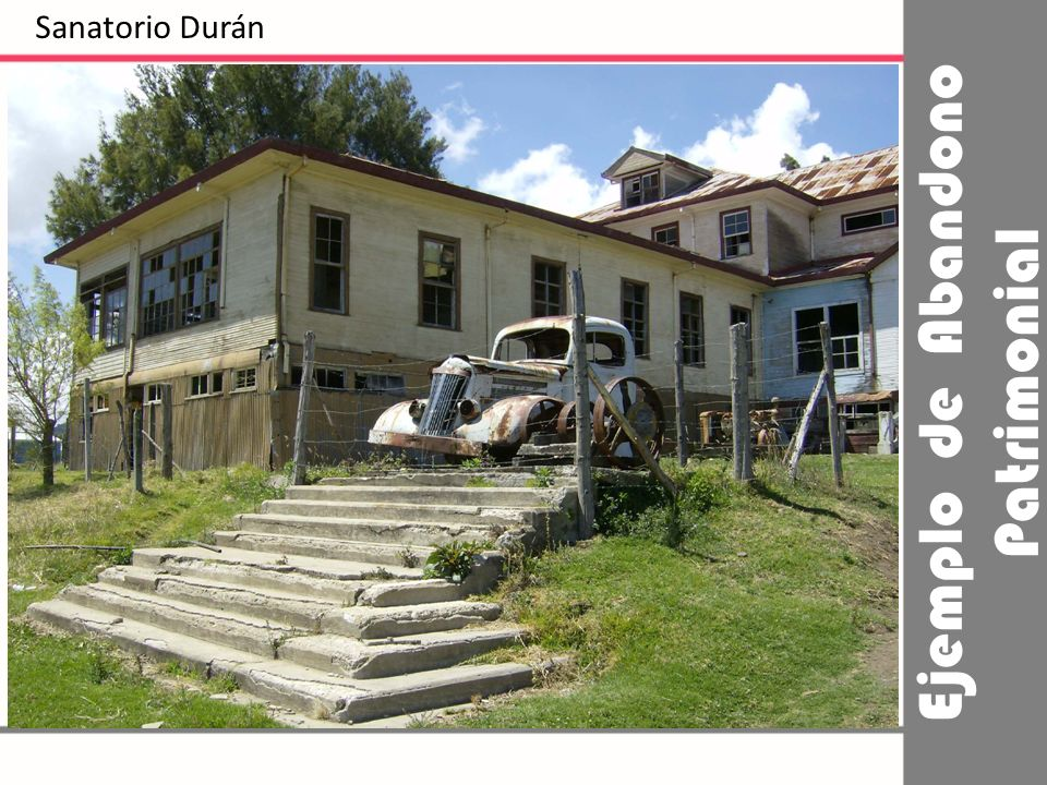 Ejemplo de Abandono Patrimonial
