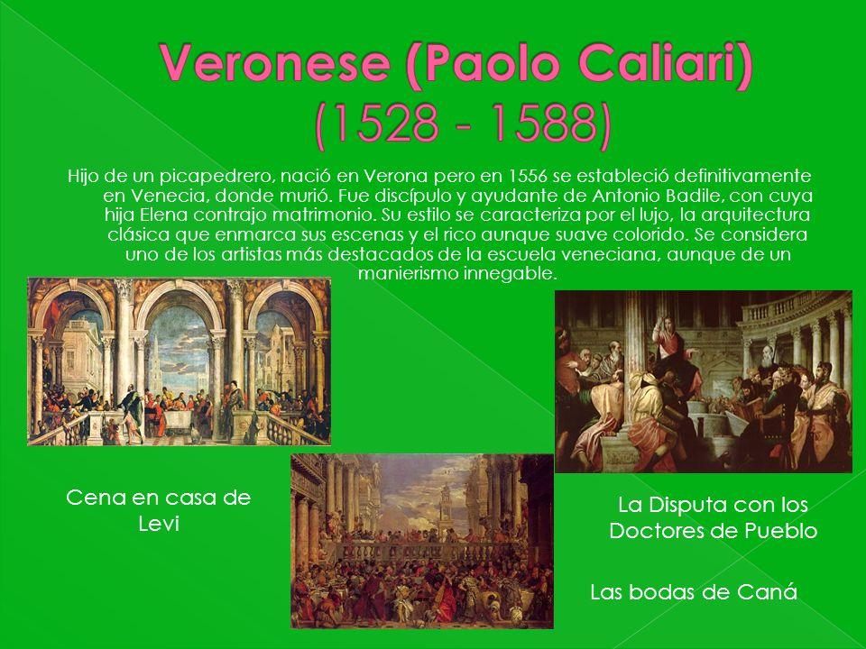Veronese (Paolo Caliari) (1528 - 1588)