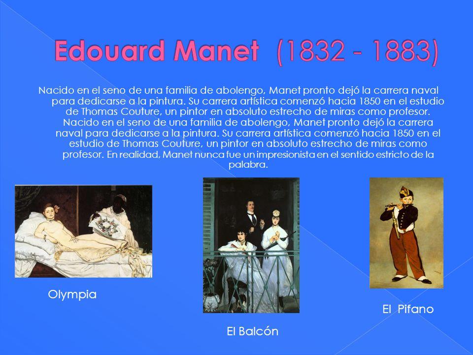 Edouard Manet (1832 - 1883) Olympia El Pifano El Balcón