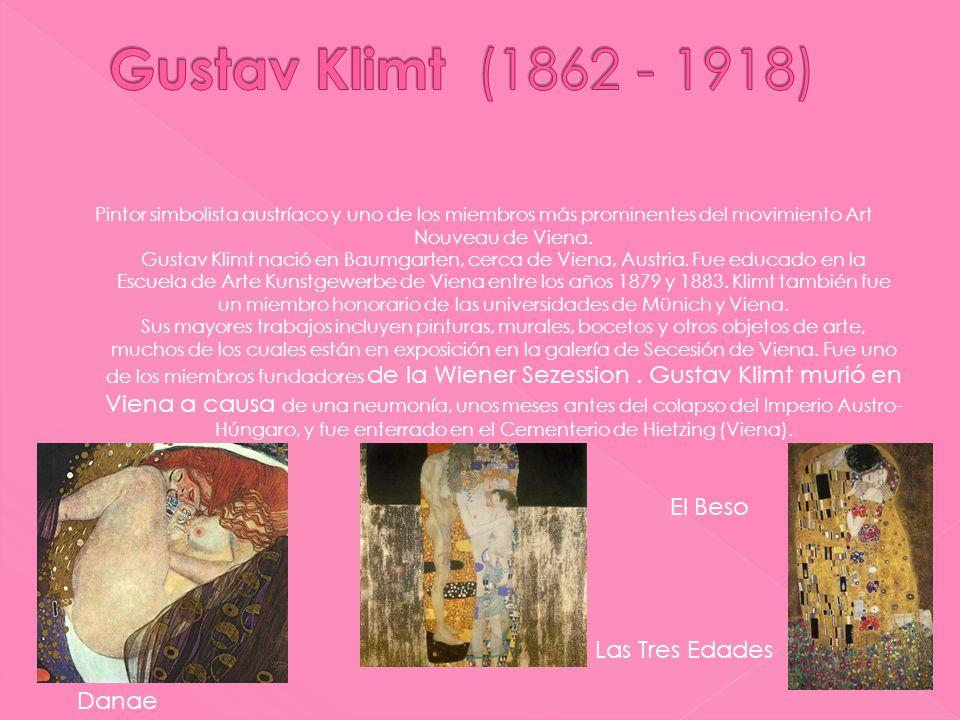 Gustav Klimt (1862 - 1918) El Beso Las Tres Edades Danae