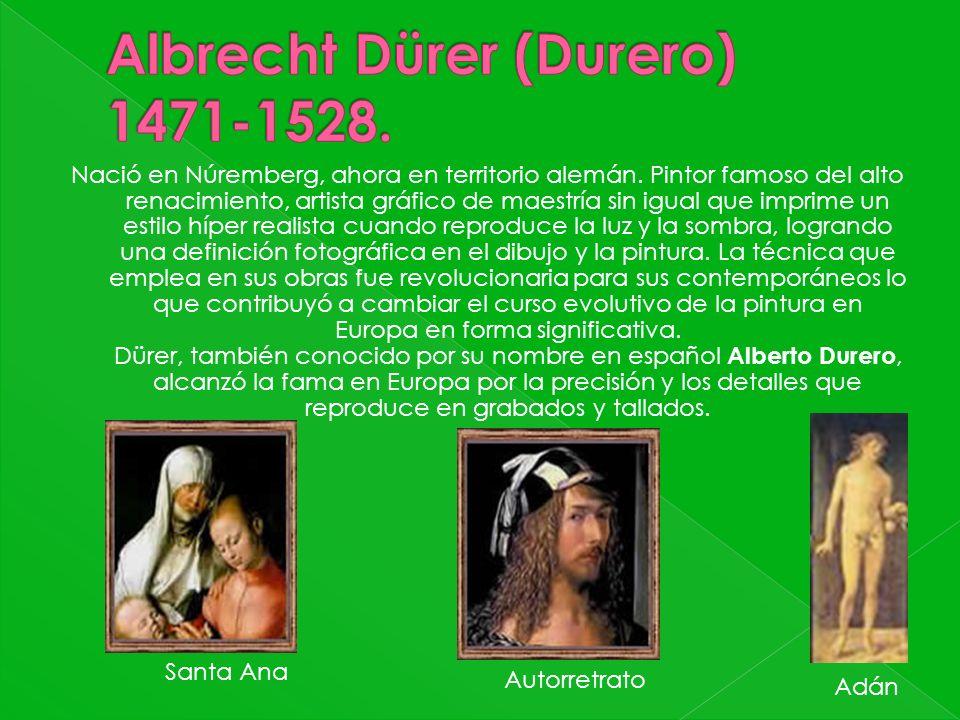 Albrecht Dürer (Durero) 1471-1528.