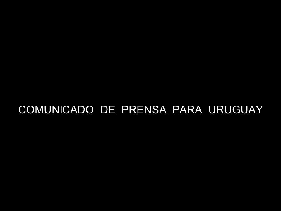 COMUNICADO DE PRENSA PARA URUGUAY