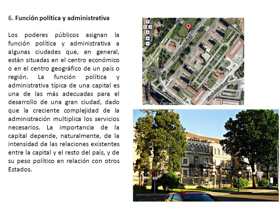 6. Función política y administrativa