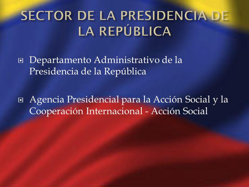 SECTOR DE LA PRESIDENCIA DE LA REPÚBLICA