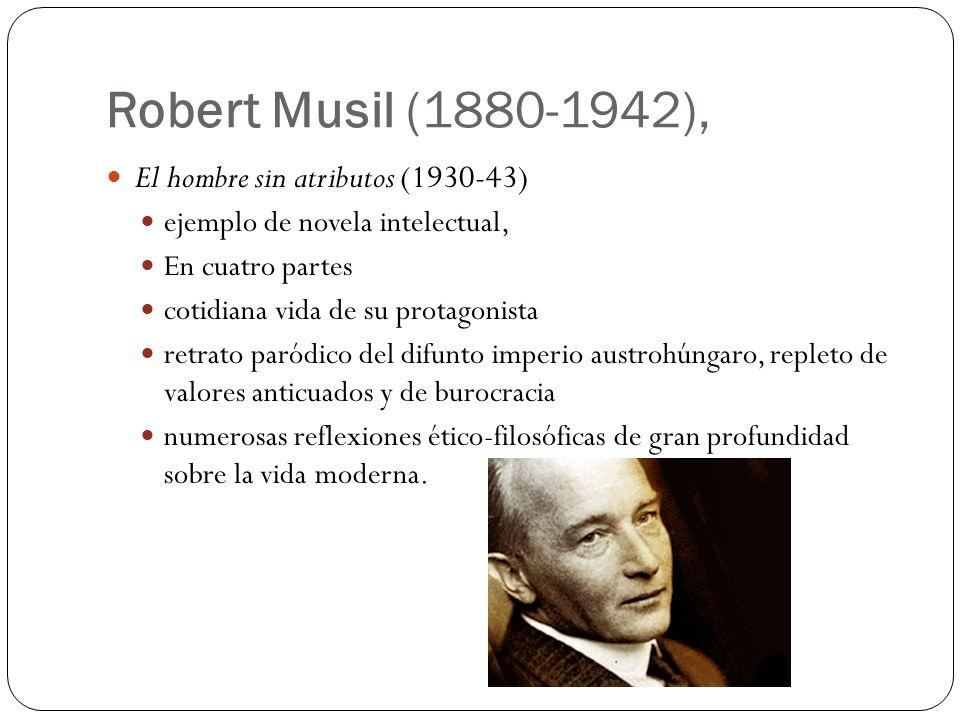 Robert Musil (1880-1942), El hombre sin atributos (1930-43)