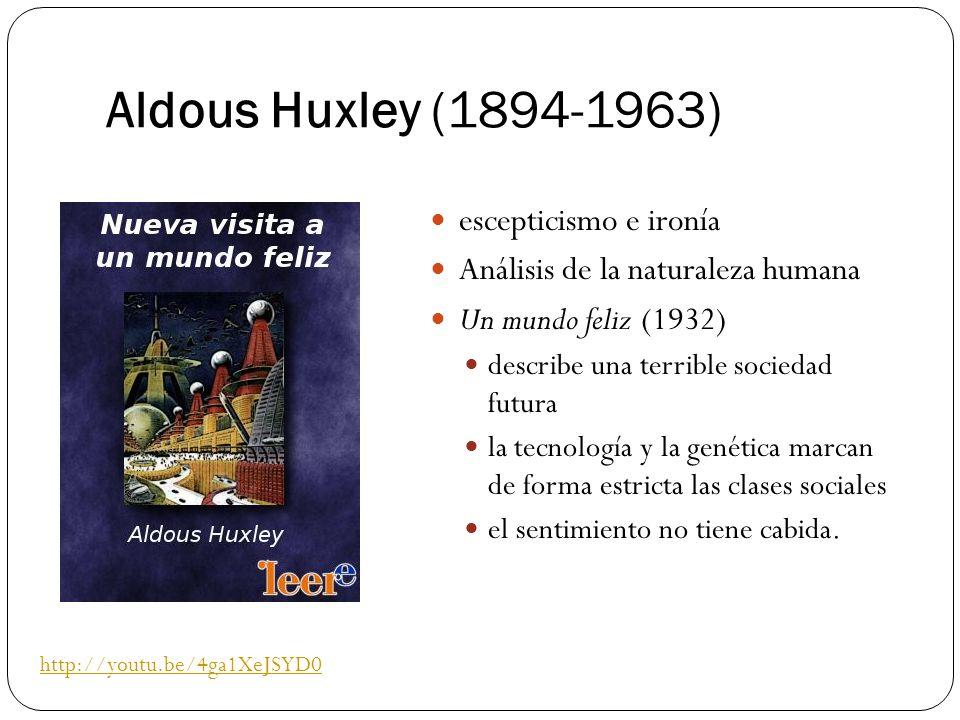Aldous Huxley (1894-1963) escepticismo e ironía