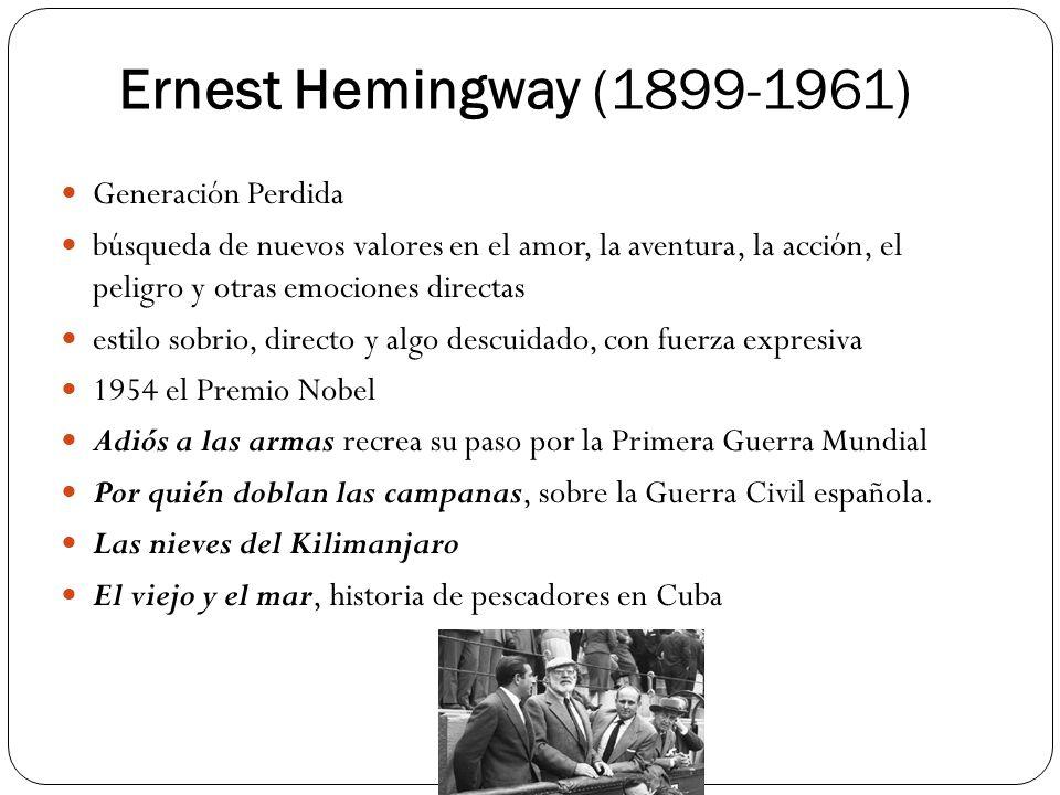 Ernest Hemingway (1899-1961) Generación Perdida