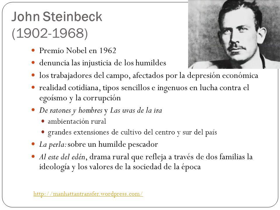 John Steinbeck (1902-1968) Premio Nobel en 1962