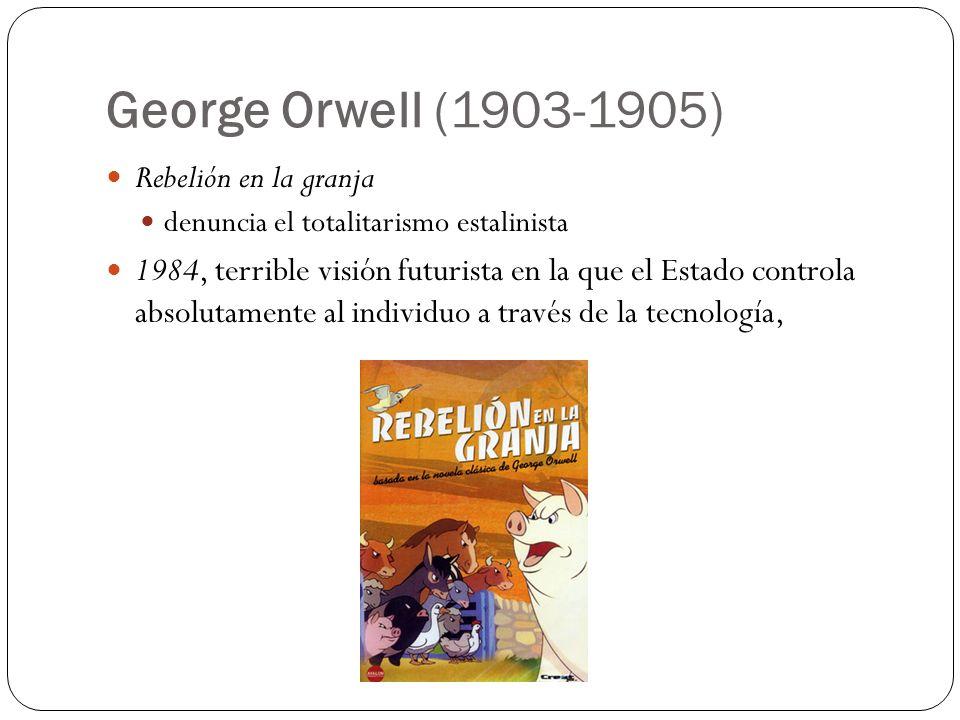 George Orwell (1903-1905) Rebelión en la granja
