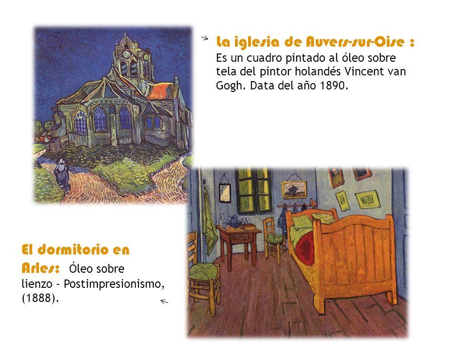 La iglesia de Auvers-sur-Oise : Es un cuadro pintado al óleo sobre tela del pintor holandés Vincent van Gogh. Data del año 1890.