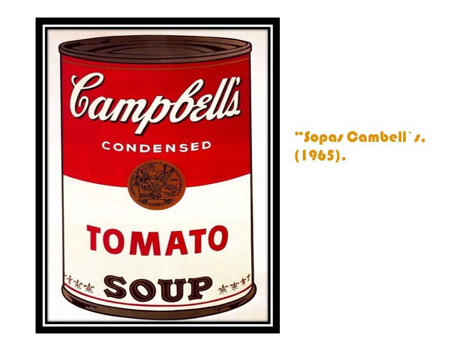 Sopas Cambell`s, (1965).