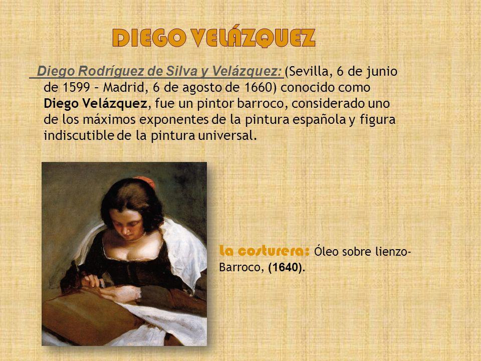 diego Velázquez La costurera: Óleo sobre lienzo- Barroco, (1640).