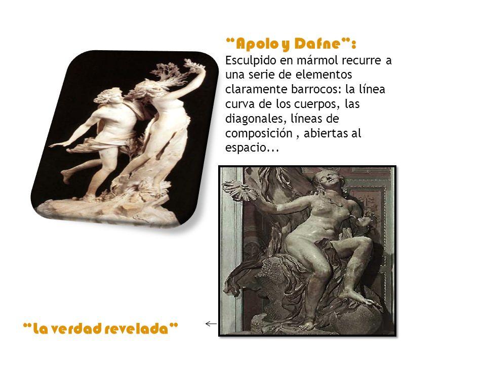 Apolo y Dafne : Esculpido en mármol recurre a una serie de elementos claramente barrocos: la línea curva de los cuerpos, las diagonales, líneas de composición , abiertas al espacio...