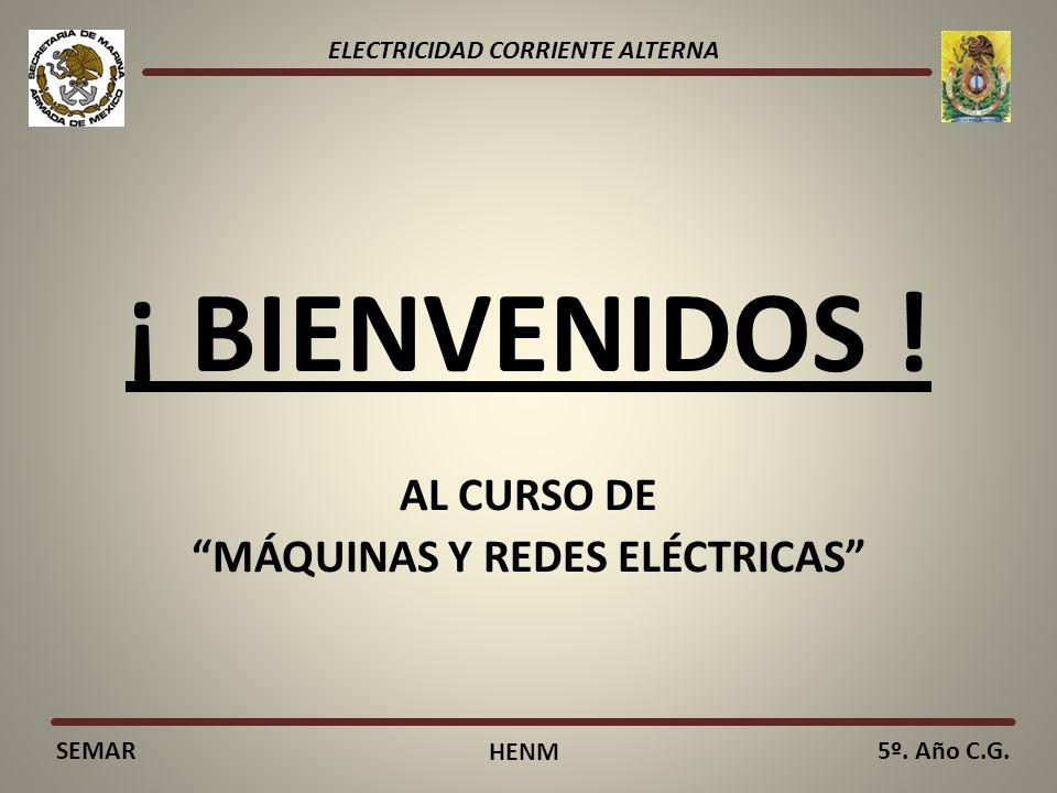 AL CURSO DE MÁQUINAS Y REDES ELÉCTRICAS