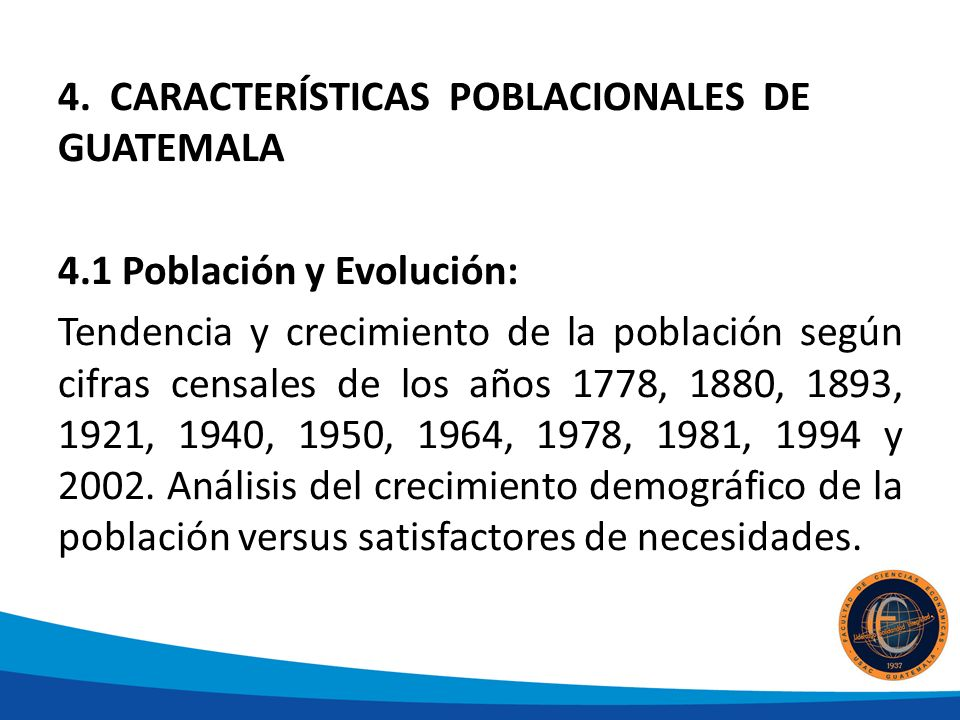 4. CARACTERÍSTICAS POBLACIONALES DE GUATEMALA
