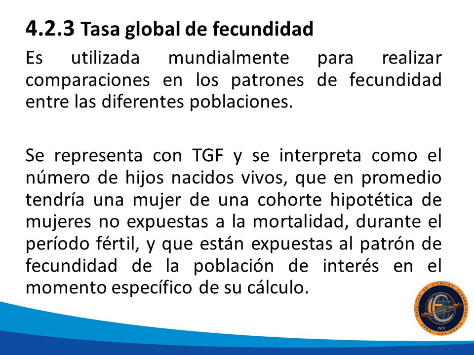 4.2.3 Tasa global de fecundidad