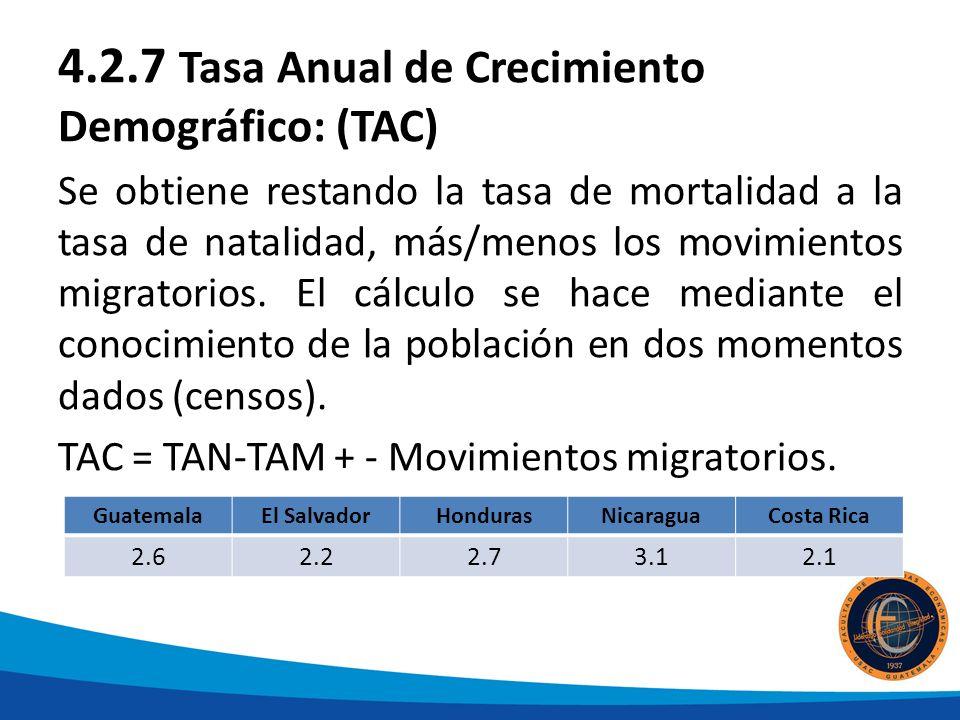 4.2.7 Tasa Anual de Crecimiento Demográfico: (TAC)