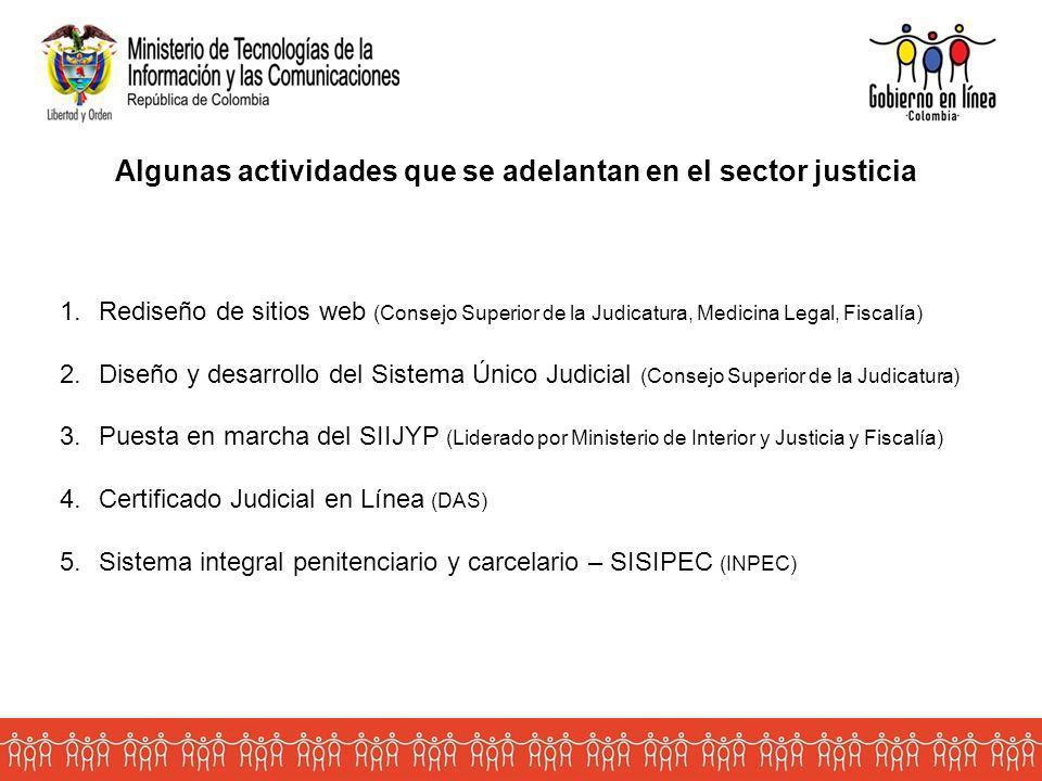 Algunas actividades que se adelantan en el sector justicia