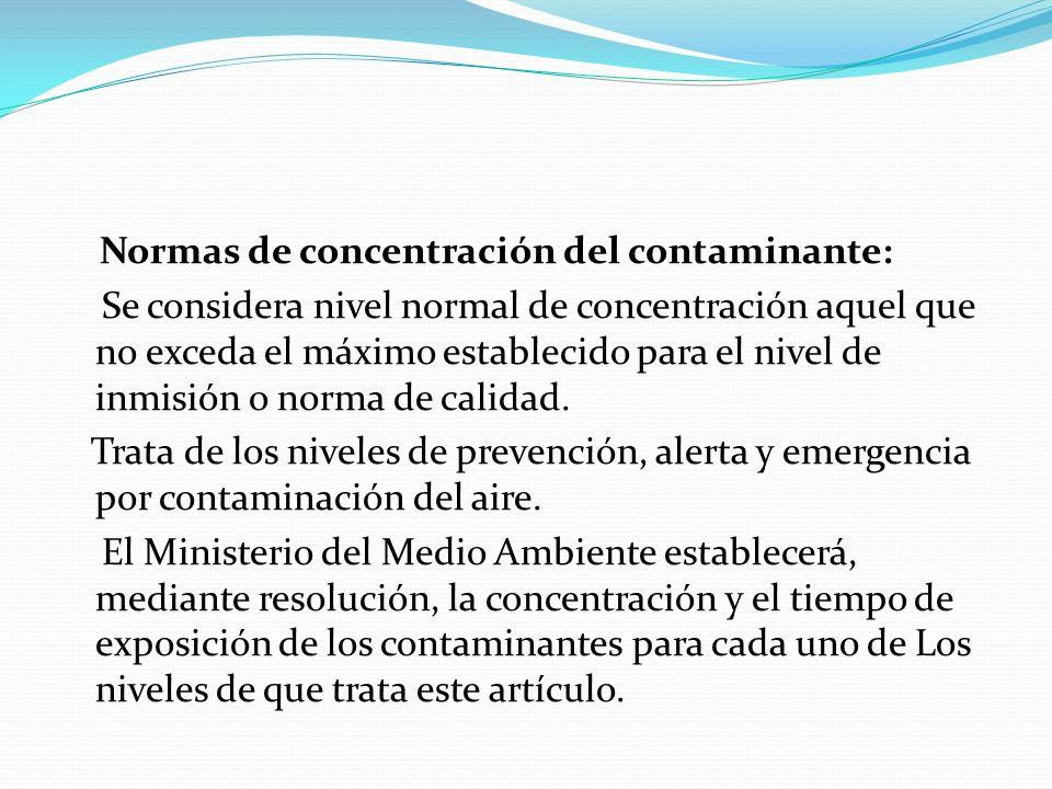 Normas de concentración del contaminante: