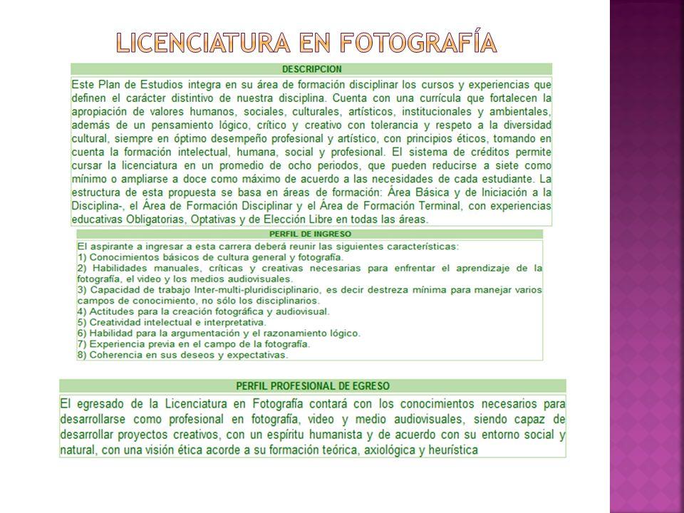 LICENCIATURA EN FOTOGRAFÍA