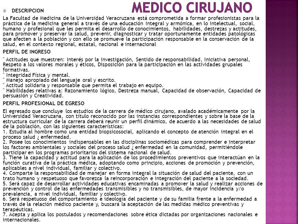 MEDICO CIRUJANO DESCRIPCION